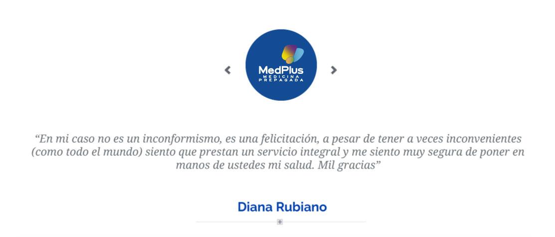 Diana Rubiano nos hace una opinion acerca del servicio integral de MedPlus